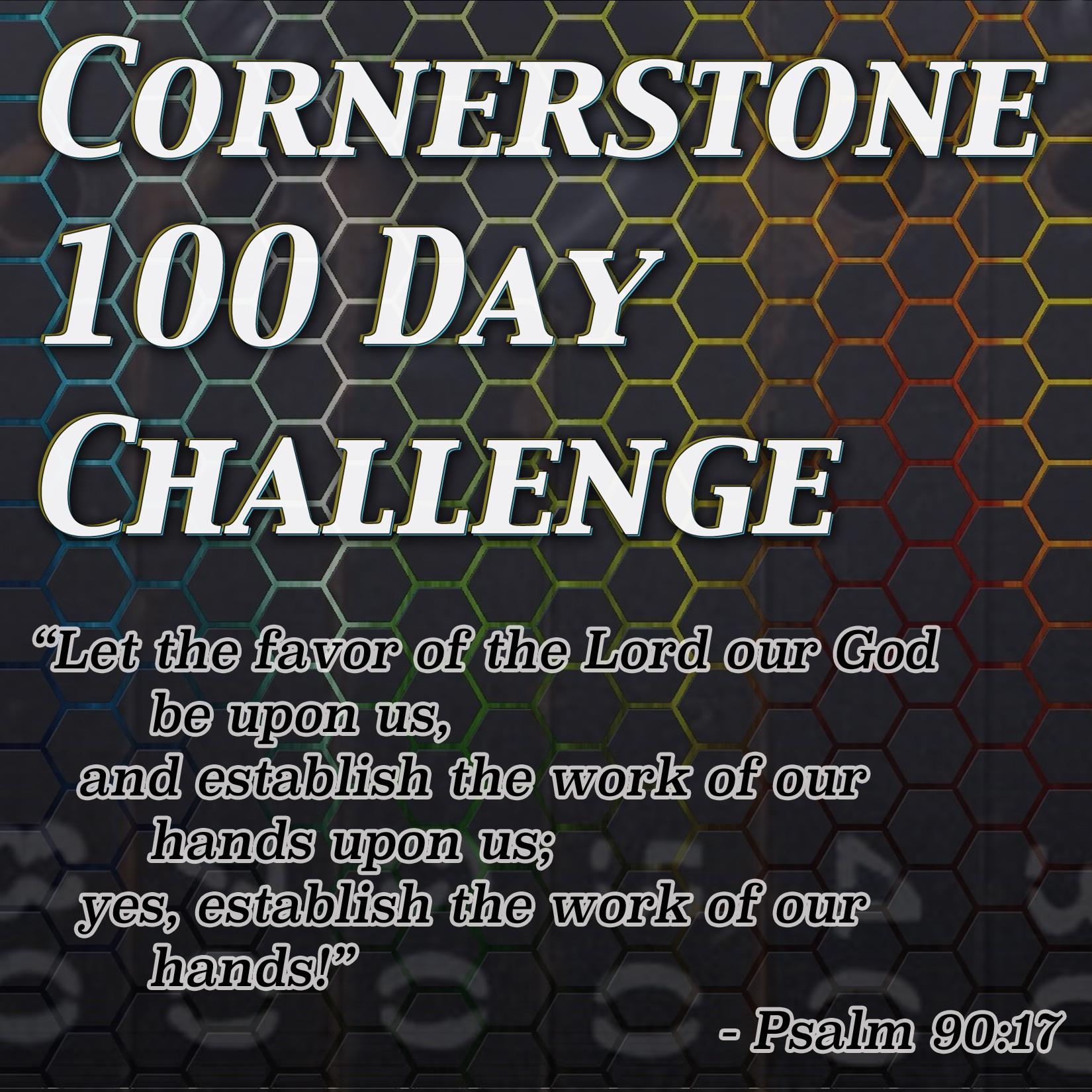 100 Day Challenge Invite April 30 2017 Cornerstone