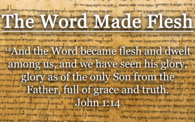 The Word Made Flesh (Tim Rehmer) – March 26, 2017