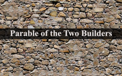 Parable of Two Builders