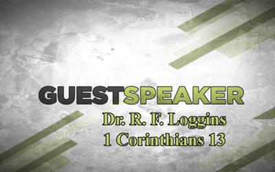 Dr R. F. Loggins – RF Loggins Ministries – December 10th, 2017 – AM – www.pastorloggins.com