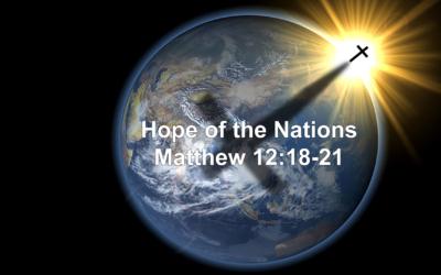 The Hope of the Nations (Matthew 12:18-21) – December 24th, 2017 – AM – Pastor Chris Guffey